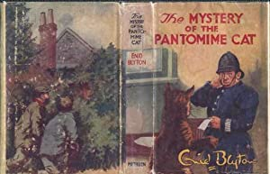 Mystery of the Pantomime Cat: Being the Seventh Adventure of the Five Find-Outers and Dog: Blyton, ...