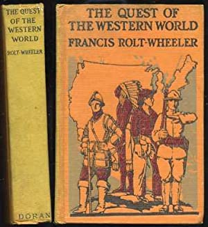 The Quest of The Western World: Rolt-Wheeler, Francis