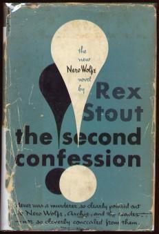 The Second Confession: Stout, Rex