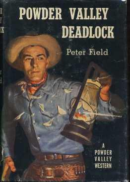 Powder Valley Deadlock: Field, Peter