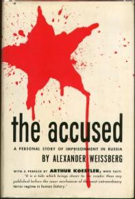 The Accused: A Personal Story of Imprisonment in Russia: Weissberg, Alexander