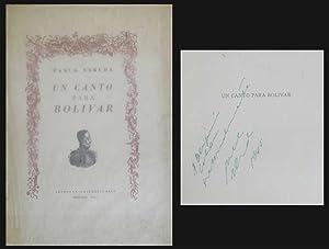 Un Canto para Bolivar: Neruda, Pablo
