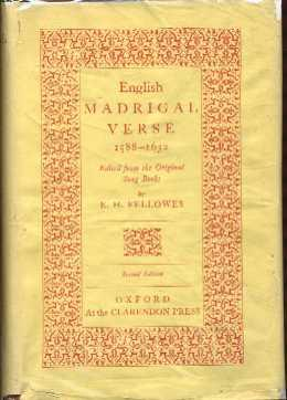 English Madrigal Verse 1588-1632: Fellowes, E.H.