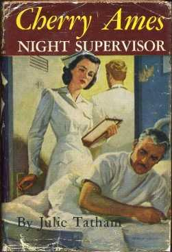 Cherry Ames NIght Supervisor (Cherry Ames Nurse Stories #11): Tatham, Julie