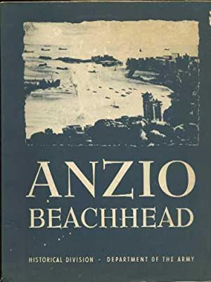 Anzio Beachhead (22 January - 25 May 1944) (#14 in the American Forces in Action Series): ...