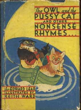 The Owl and the Pussy Cat and Other Nonsense Rhymes: Lear, Edward