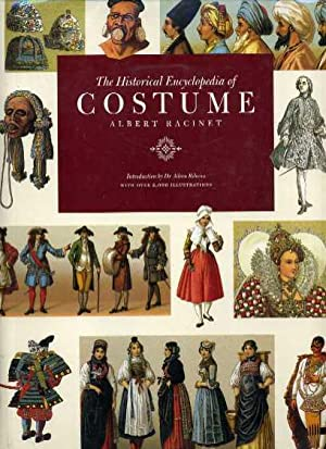 The Historical Encyclopedia of Costume: Racinet, Albert