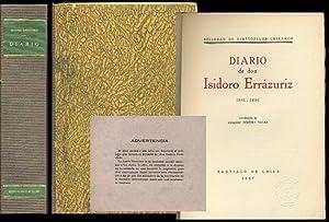 Diario de Don Isidoro Errazuriz 1851 - 1856: Errazuria, Isidoro
