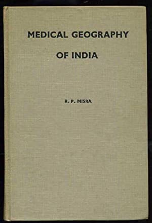 Medical Geography of India (India - The: Misra, R.P.