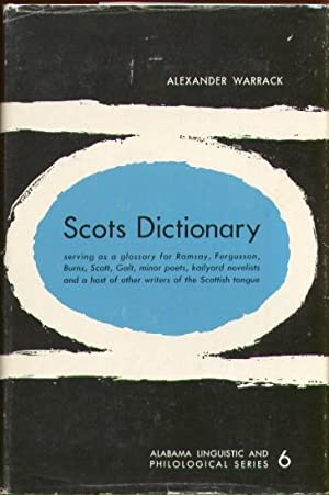 Scots Dictionary (Alabama Linguistic & Philological Series #6)