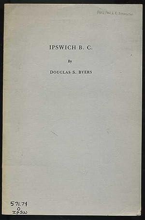 Ipswich B.C.: Byers, Douglas S.
