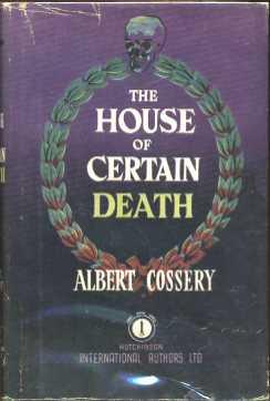 The House of Certain Death: Cossery, Albert