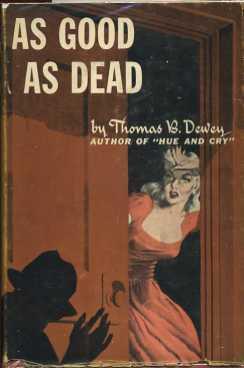 As Good As Dead: Dewey, Thomas B.