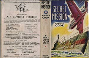 Secret Mission (A Lucky Terrell Flying Story #4): Cook, Canfield