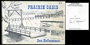 Prairie Oasis: The Railroads, Steamboats, and Resorts of Iowa's Spirit Lake Country: Hofsommer...