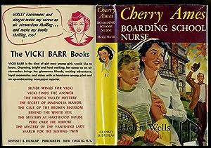 Cherry Ames Boarding School Nurse (Cherry Ames Nurse Stories #17): Wells, Helen