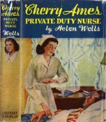 Cherry Ames Private Duty Nurse (Cherry Ames Nurse Stories #7): Wells, Alexander T.