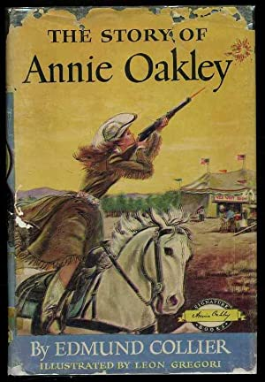 The Story of Annie Oakley: Collier, Edmund