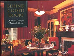 Behind Closed Doors: A Private Glimpse of Louisville Homes