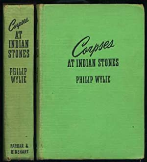 Corpses at Indian Stones: Wylie, Philip