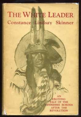 The White Leader: Skinner, Constance Lindsay