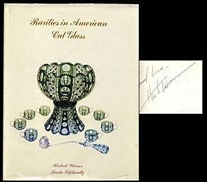 Rarities in American Cut Glass: Wiener, Herbert; Lipkowitz, Freda