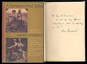 A Sentimental Safari: Roosevelt, Kermit