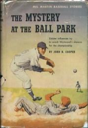 The Mystery at the Ball Park: Cooper, John R.