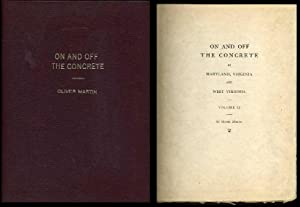 On and Off the Concrete in Maryland, Virginia and West Virginia (volume II): Martin, Oliver