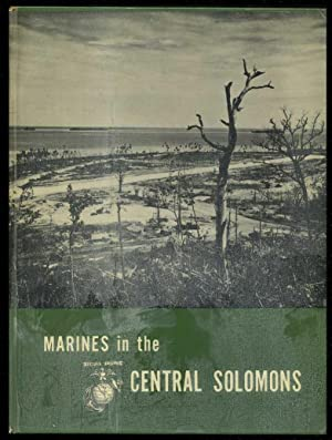 Marines in the Central Solomons: Rentz, John N.