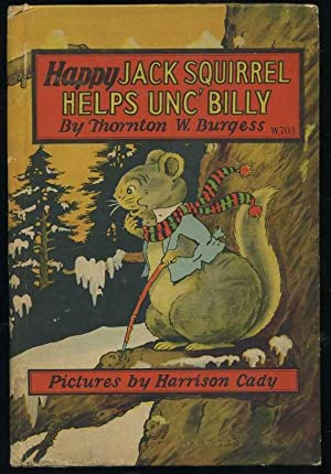 Happy Jack Squirrel helps Unc' Billy: Burgess, Thornton W
