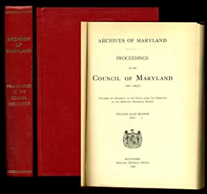 Archives of Maryland: Proceedings of the Council of Maryland 1681 -1685.6: Browne, William Hand (...