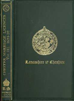Marriage Licences Granted Within The Archdeaconry Of Chester Volume III 1624-1632: Irvine, Wm. ...