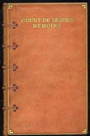 The Memoirs and Anecdotes of the Count De Segur: de Segur, Louis-Philippe