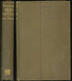 Stories of the Seen and Unseen: Oliphant, Margaret O. W.