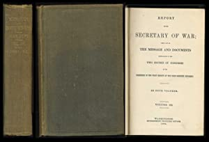 Report of the Secretary of War; Being Part of the Message and Documents Communicated to the Two ...
