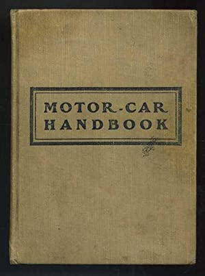 Motor-Car Handbook: Lougheed, Victor