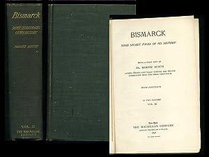 Bismarck: Some Secret Pages of His History: Busch, Moritz