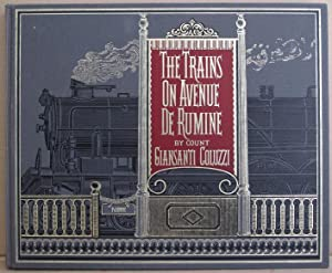 The Trains on Avenue De Rumine: Coluzzi, Count Giansanti;Nicholson,