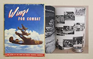 Wings for Combat: The Story of the Army Air Force Training Command: Army Air Forces Training ...