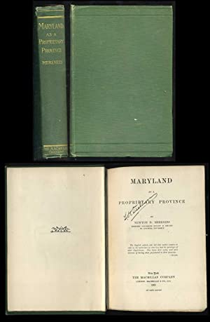 Maryland as a Proprietary Province: Newton D. Mereness