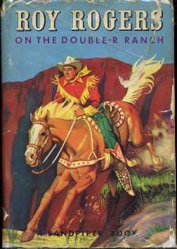Roy Rogers on the Double-R Ranch: Beecher,Elizabeth
