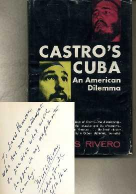 Castro's Cuba: An American Dilemma: Rivero, Nicholas
