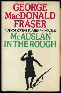 McAuslan in the Rough, and Other Stories: Fraser, George MacDonald