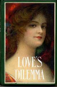 Love's Dilemma or Kate Meddon's Lover: Garvin, Richard