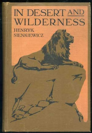 In Desert and Wilderness: Sienkiewicz, Henry