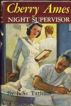 Cherry Ames NIght Supervisor (Cherry Ames Nurse Stories #11): Tatham, Julie