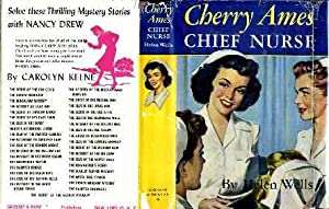 Cherry Ames Chief Nurse (Cherry Ames Nurse Stories #4): Wells, Heleln