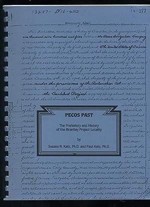 Pecos Past: The Prehistory and History of the Brantley Project Localityc: Katz, Susana R.; Katz, ...