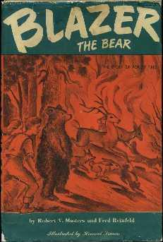 Blazer the Bear: Masters, Robert V.; Reinfeld, Fred